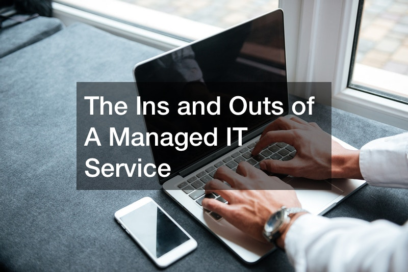The Ins and Outs of A Managed IT Service
