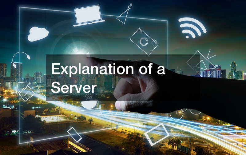 Explanation of a Server